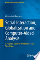 Social Interaction  Globalization and Computer Aided Analysis