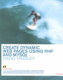 Create Dynamic Web Pages Using PHP and MYSQL
