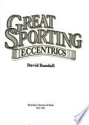 Great Sporting Eccentrics