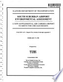 South Suburban Airport  Chicago Region  Draft Environmental Assessment  EA  B1 3v   Phase I Engineering Report Summary Draft B2  Letter of Transmittal and Press Release B3  Final Environmental Assessment  EA