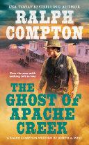 Ralph Compton the Ghost of Apache Creek