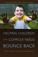 Helping Children with Complex Needs Bounce Back