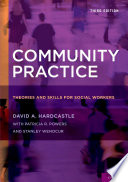 """""""Community Practice: Theories and Skills for Social Workers"""" by David A. Hardcastle, Patricia R. Powers, Stanley Wenocur"""