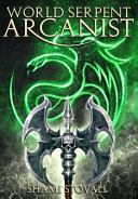 World Serpent Arcanist