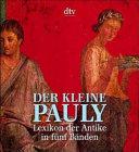 Der Kleine Pauly: Lexikon der Antike - Band 1