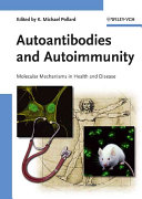 Autoantibodies and Autoimmunity