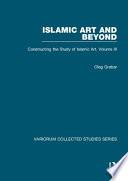 Islamic Art and Beyond