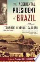 The Accidental President of Brazil