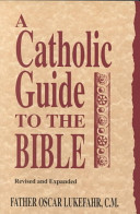 A Catholic Guide to the Bible Book