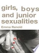 Girls  Boys and Junior Sexualities
