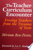 The Teacher-Curriculum Encounter