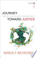 Journey Toward Justice Turning South Christian Scholars In An Age Of World Christianity