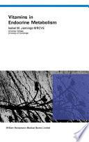 Vitamins in Endocrine Metabolism