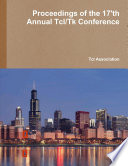 Proceedings of the 17'th Annual Tcl/Tk Conference