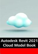 Autodesk Revit 2021 Cloud Models