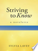 Striving to Know