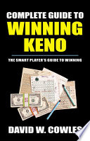 Complete Guide To Winning Keno 2nd Edition