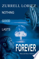 Nothing Good Lasts Forever Book PDF