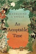 An Acceptable Time ebook