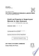 Growth And Properties Of Single Crystal Materials For Opto Electronics Book PDF