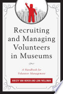 Recruiting And Managing Volunteers In Museums