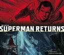 The Art of Superman Returns