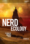 Nerd Ecology: Defending the Earth with Unpopular Culture
