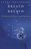 Breath by breath the liberating practice of insight meditation breath by breath the liberating practice of insight meditation larry rosenbergdavid guy no preview available 1998 fandeluxe Choice Image