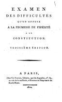 Examen des difficultés qu'on oppose à la promesse de fidélité à la Constitution
