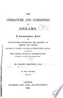 The Literature and Curiosities of Dreams Book