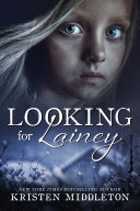 Looking for Lainey (A heart-pounding suspense crime thriller)