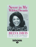Never in My Wildest Dreams: A Black Woman's Life in Journalism (Large Print 16pt)