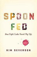 Spoon Fed Pdf/ePub eBook