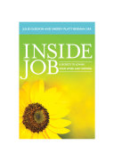 Inside Job  8 Secrets to Loving Your Work and Thriving