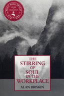 Stirring of Soul in the Workplace