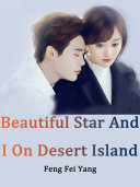 Beautiful Star And I On Desert Island [Pdf/ePub] eBook