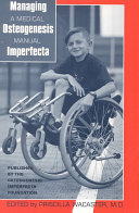 Managing Osteogenesis Imperfecta