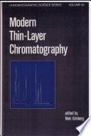 Modern Thin Layer Chromatography