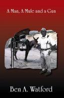 Pdf A Man, a Mule and a Gun
