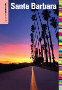 Insiders' Guide® to Santa Barbara Pdf/ePub eBook