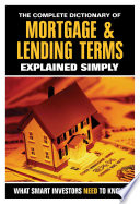 The Complete Dictionary Of Mortgage Lending Terms Explained Simply PDF