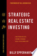 Strategic Real Estate Investing