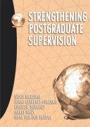 Strengthening Postgraduate Supervision