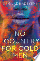 No Country For Cold Men