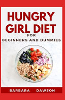 Hungry Girl Diet For Beginners and Dummies