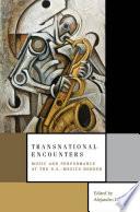 Transnational Encounters