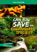 Can You Save an Endangered Species