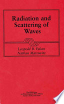 Radiation and Scattering of Waves