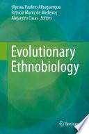 Evolutionary Ethnobiology