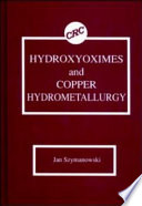 Hydroxyoximes and Copper Hydrometallurgy